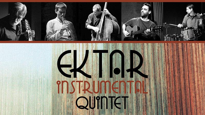 Ektar Instrumental Quintet koncert @ Szent István Művelődési Ház