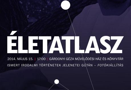 Life Atlas Közösségi Installáció @ Gárdonyi Géza Művelődési Ház és Könyvtár