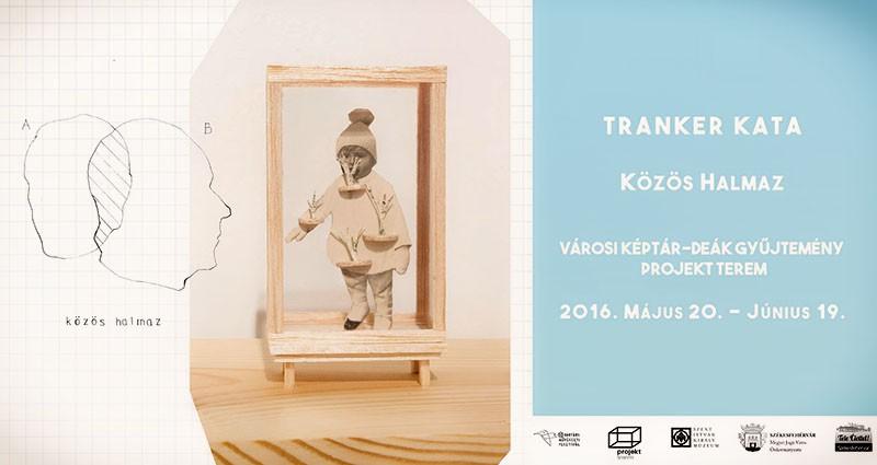 Tranker Kata képzőművész tárlatvezetése @ Városi Képtár – Deák Gyűjtemény, Project Room